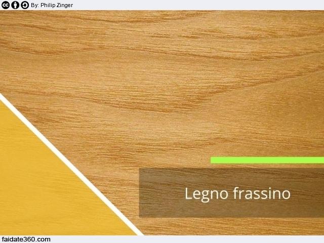 Legno frassino caratteristiche usi tipologie prezzo e manutenzione - Finestre in frassino ...